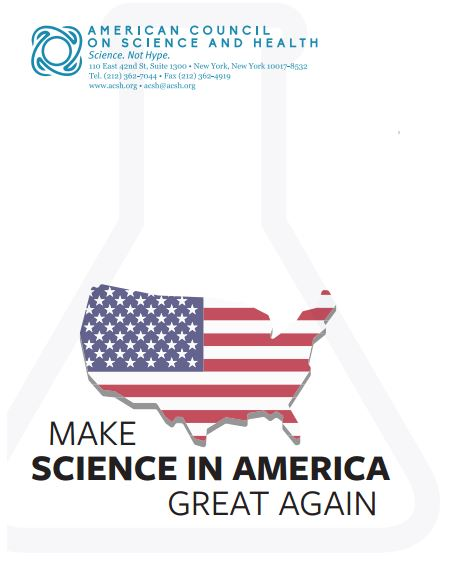 Make Science in America Great Again. Image copyright: American Council on Science and Health